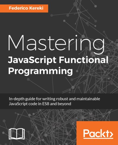Preview for Mastering JavaScript Functional Programming