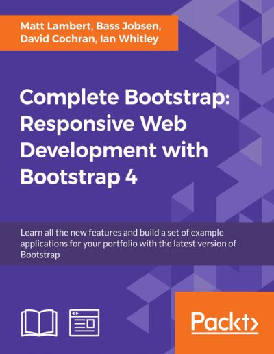 Preview for Complete Bootstrap: Responsive Web Development with Bootstrap 4