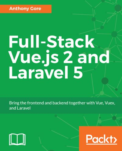 Preview for Full-Stack Vue.js 2 and Laravel 5