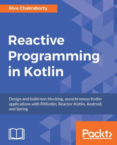 Preview for Reactive Programming in Kotlin