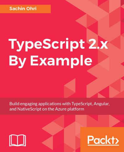 Preview for TypeScript 2.x By Example