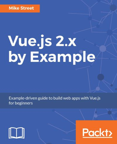 Preview for Vue.js 2.x by Example