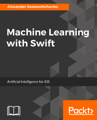 Preview for Machine Learning with Swift