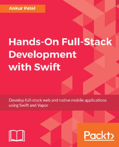 Preview for Hands-On Full-Stack Development with Swift