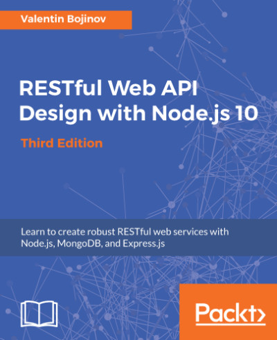 Preview for RESTful Web API Design with Node.js 10 - Third Edition
