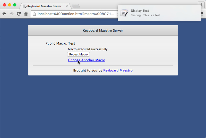 Keyboard Maestros Web Server Macro executed