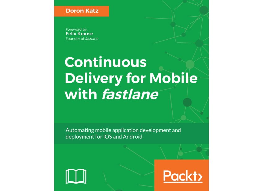 Continuous Delivery for Mobile With fastlane