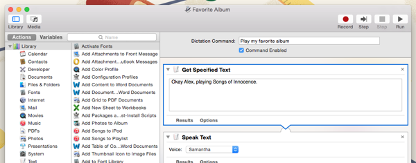 The Get Specified Text and Speak Text actions enable your Mac to talk back