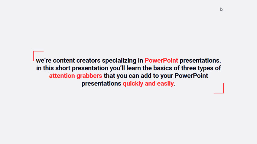 A simple 30 second presentation slide